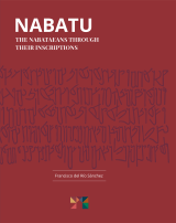 Nabatu. The Nabataeans through their inscriptions