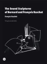 The Sound Sculptures of Bernard and François Baschet