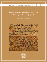 Arabic manuscripts in the Maronite Library of Aleppo (Syria)