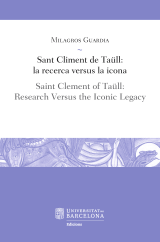 Sant Climent de Taüll: la recerca versus la icona / Saint Clement of Taüll: Research Versus the Iconic Legacy