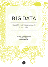Big Data. Hacia la cuarta revolución industrial (eBook)