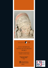 Vetus textrinum. Textiles in the ancient world. Studies in honour of Carmen Alfaro Giner