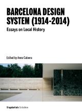 Barcelona Design System (1914-2014): Essays on Local History (ePub)