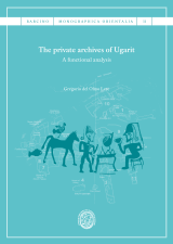 private archives of Ugarit, The. A functional analysis