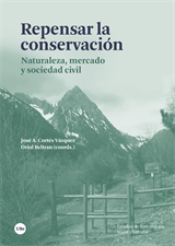 Repensar la conservación. Naturaleza, mercado y sociedad civil